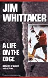 Whittaker, Jim: A Life on the Edge: Memoirs of Everest and Beyond