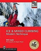 Ice & Mixed Climbing: Modern Technique…