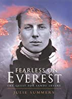 Fearless on Everest: The Quest for Sandy…