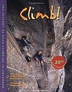 Climb! The History of Rock Climbing in…