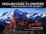 Manning, Harvey: Mountain Flowers of the Cascades and Olympics