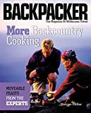 Miller, Dorcas: More Backcountry Cooking: Moveable Feasts by the Experts