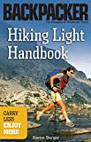 Berger, Karen: Hiking Light Handbook (Backpacker Magazine)