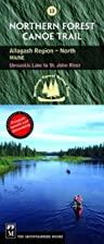 Northern Forest Canoe Trail: Allagash…