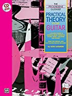 Practical Theory for Guitar by Don Latarski