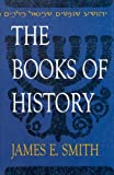 Smith, James E.: The Books of History