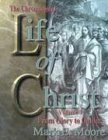 Moore, Mark E.: The Chronological Life of Christ: From Glory to Galilee