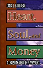 Heart, Soul, and Money: A Christian View of…