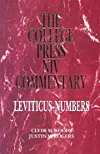 Leviticus & Numbers by Clyde M. Woods