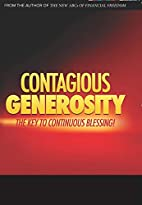 Contagious Generosity by Barry L. Cameron