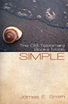 The Old Testament Books Made Simple by Dr.…