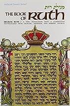 The Book of Ruth/Megillas Ruth (The…
