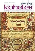 Koheles / Ecclesiastes - A New Translation…