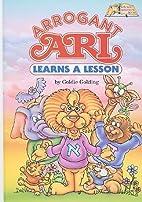 Arrogant Ari Learns a Lesson (Artscroll…
