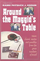 Around the Maggid's Table: More Classic…