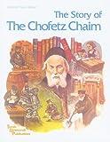 Scherman, Nosson: The Story of The Chofetz Chaim (Artscroll Youth Series)