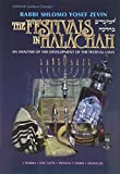 Kaploun, Uri: The Festivals in Halachah: An Analysis of the Development of the Festival Laws = Ha-Moadim Ba-Halakah