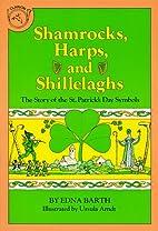 Shamrocks, Harps, and Shillelaghs: The Story…