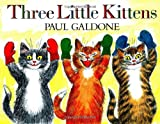 Galdone, Paul: Three Little Kittens