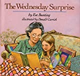 Bunting, Eve: Wednesday Surprise