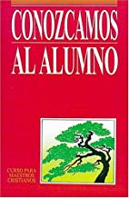 Conozcamos al alumno (Spanish Edition) by C.…