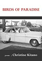 Birds of Paradise: Poems by Christine Kitano