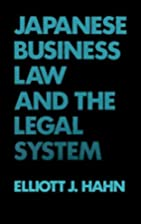 Japanese Business Law and the Legal System.…
