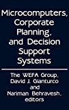WEFA Group Staff: Microcomputers, Corporate Planning, and Decision Support Systems