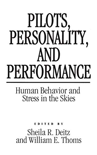 pilots-personality-and-performance-human-behavior-and-stress-in-the-skies