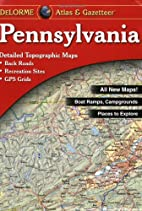 Pennsylvania Atlas & Gazetteer by DeLorme…