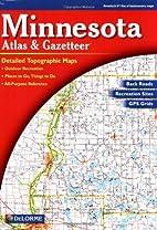 Minnesota Atlas & Gazetteer by DeLorme…