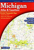 Michigan Atlas & Gazetteer by DeLorme…