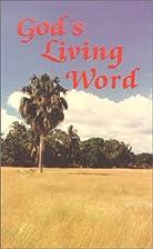 God's Living Word by Pul Zilonka