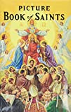 Lovasik, Lawrence G.: Picture Book of Saints: Illustrated Lives of the Saints for Young and Old, Saint Joseph Edition