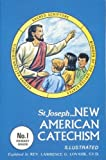 Lovasik, Lawrence G.: New American Catechism (No. 1) (New American Catecism Series)