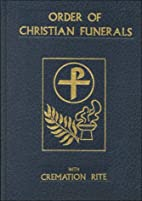 Order of Christian Funerals With Cremation…