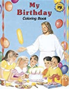 My Birthday Coloring Book by Paul T. Bianca