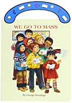 We Go to Mass (St. Joseph Board Books) by…