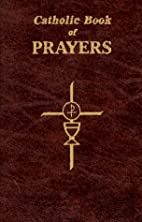 Catholic Book of Prayers by Maurus…