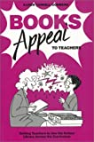 Gomberg, Karen C.: Books Appeal to Teachers: Getting Teachers to Use the School Library Across the Curriculum