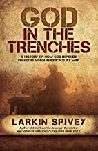 God in the Trenches by Larkin Spivey