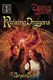 Raising Dragons by Bryan Davis