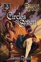 Circles of Seven by Bryan Davis