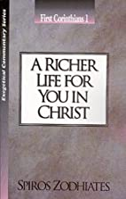 A richer life for you in Christ: An…