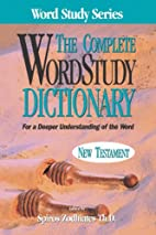 The Complete Word Study Dictionary : New…