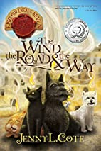 The Wind, the Road and the Way by Jenny L.…