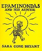 Epaminondas and His Auntie by Sara Cone…