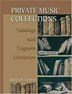 Private music collections : catalogs and…