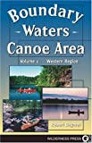 Beymer, Robert: Boundary Waters Canoe Area: The Western Region