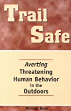 Trail Safe: Averting Threatening Human…
